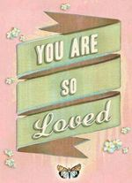 You are So Loved - Chronicle Books