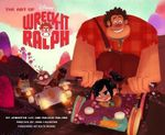 Art of Wreck-it Ralph - John Lasseter