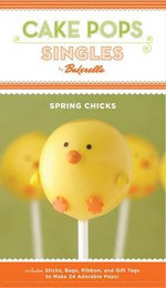 Cake Pops : Spring Chicks - Bakerella