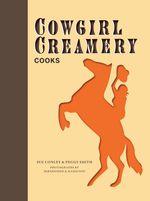 Cowgirl Creamery Cooks - Sue Conley