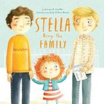Stella Brings the Family : Recipes for the Coolest Cakes in Town - Miriam B. Schiffer