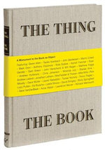 The Thing the Book : A Monument to the Book as Object - John Herschendand