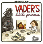 Vader's Little Princess : Star Wars (Chronicle) - Jeffrey Brown