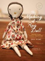 The Making of a Rag Doll - Jess Brown