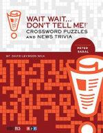 Wait Wait Don't Tell Me Crosswords - David Levinson-Wilk