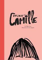 Bonjour Camille - Felipe Cano