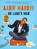 No Land's Man : A Perilous Journey through Romance, Islam, and Brunch - Aasif Mandvi