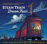 Steam Train, Dream Train - Sherri Duskey Rinker