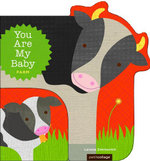You Are My Baby : Farm - Lorena Siminovich