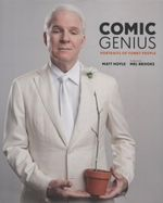Comic Genius : Portraits of Funny People - Matt Hoyle