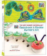 The Very Hungry Caterpillar Cookbook and Cookie Cutters Kit - Eric Carle