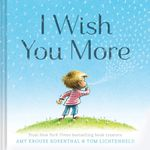 I Wish You More - Amy Krouse Rosenthal