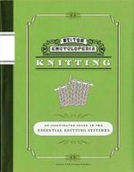Stitch Encyclopedia : Knitting : An Illustrated Guide to the Essential Knitting Stitches - Gakuen Bunka