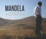 Mandela: the Long Walk to Freedom : The Book of the Film - Nelson Mandela