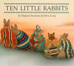 Ten Little Rabbits - Sylvia Long