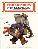 The Memory of an Elephant : An Unforgettable Journey - Sophie Strady
