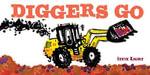 Diggers Go - Steve Light