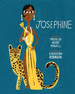 Josephine : The Dazzling Life of Josephine Baker - Patricia Hruby Powell