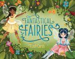 Fantastical Fairies Flash Cards - Chronicle Books