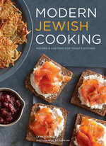Modern Jewish Cooking : Recipes & Customs for Today's Kitchen - Leah Koenig