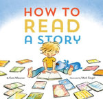 How to Read a Story - Kate Messner