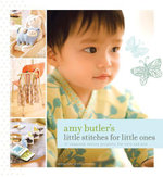 Amy Butler's Little Stitches - Amy Butler