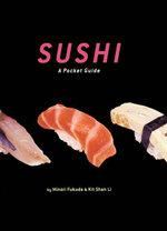 Sushi : A Pocket Guide - Minori Fukada