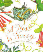 A Nest Is Noisy - Dianna Hutts Aston