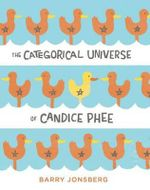 The Categorical Universe of Candice Phee - Barry Jonsberg