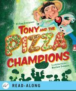 Tony and the Pizza Champions - Tony Gemignani