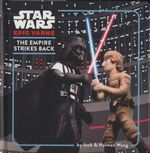 The Empire Strikes Back : Star Wars Epic Yarns Series - Jack Wang