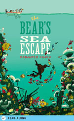 The Bear's Sea Escape - Benjamin Chaud