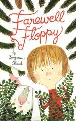 Farewell Floppy - Benjamin Chaud