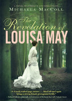 The Revelation of Louisa May - Michaela MacColl