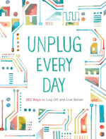 Unplug Every Day : A Journal - Chronicle Books