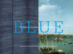 Blue : Cobalt to Cerulean in Art and Culture - Boston Museum of Fine Arts