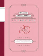 Stitch Encyclopedia : Embroidery: An Illustrated Guide to the Essential Embroidery Stitches - Bunka Gakuen