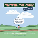 Twitter : The Comic (The Book) - Mike Rosenthal