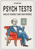 The Redstone Psych Tests : Analyze Yourself (and Your Friends) - Redstone Press