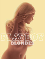 Playboy : Blondes - James R. Petersen