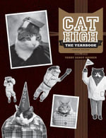 Cat High : The Yearbook - Terry deroy Gruber
