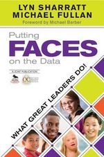 Putting FACES on the Data : What Great Leaders Do! - Lyn D. Sharratt
