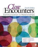 Close Encounters : Communication in Relationships - Laura K. Guerrero