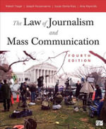 The Law of Journalism and Mass Communication - Robert Trager