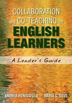 Collaboration and Co-Teaching for English Learners : A Leader's Guide - Andrea M. Honigsfeld