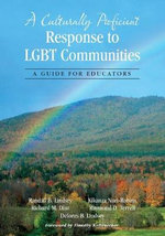 A Culturally Proficient Response to LGBT Communities : A Guide for Educators - Randall B. Lindsey