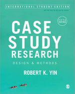 Case Study Research : Design and Methods - Robert K. Yin