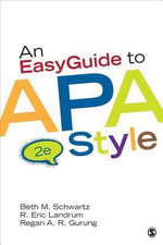 An EasyGuide to APA Style : From College to Career - Beth M. Schwartz