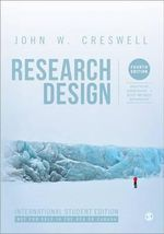 Research Design : Qualitative, Quantitative, and Mixed Methods Approaches :  4th edition - John W. Creswell