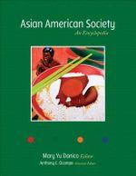 Asian American Society : An Encyclopedia